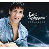 Leo Rodriguez Atmosfera [cd Original Lacrado De Fabrica]